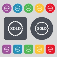 Sold icon sign A set of 12 colored buttons Flat vector image