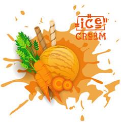 ice cream carrot ball dessert choose your taste vector image vector image