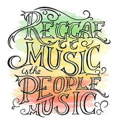 Printable hand drawn reggae lettring on watercolor vector