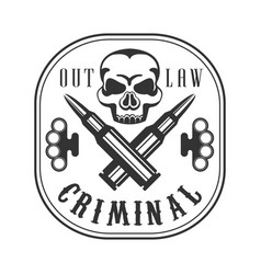 criminal outlaw street club black and white sign vector image