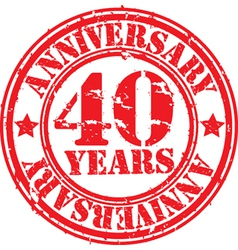 Grunge 40 years anniversary rubber stamp vector