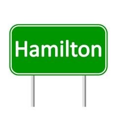 Hamilton road sign vector