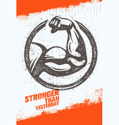 Stronger than yesterday biceps arm workout and vector