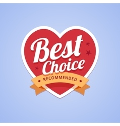 Best choice badge with heart shape and ribbon vector