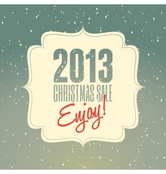Christmas sale 2013 retro poster design vector image vector image