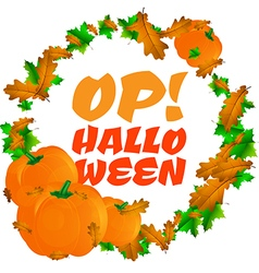 Round frame with pumpkins and text Op Halloween vector image