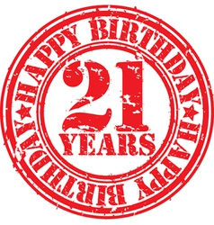 Grunge 21 years happy birthday rubber stamp vector image