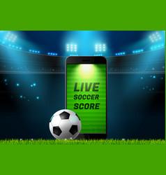 soccer football mobile live scoreboard vector image