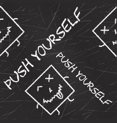 Push yourself quote typographical background vector