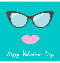 Womens glasses and lips happy valentines day card vector