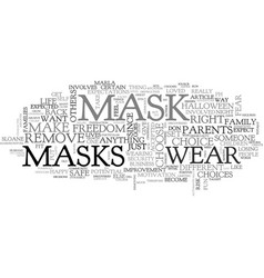 Who s behind the mask text word cloud concept vector