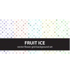 flower pattern set fruit ice seamless vector image