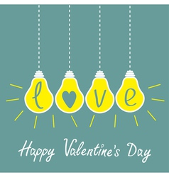 Four hanging yellow light bulbs with word love vector