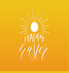 Happy easter hand lettering greeting card with egg vector