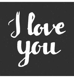 I love you inscription on black background vector image