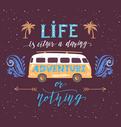 Travel poster with motivation quote vintage vector