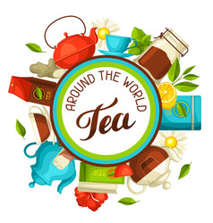 tea around the world with tea and vector image