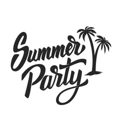 summer party hand drawn lettering phrase isolated vector image