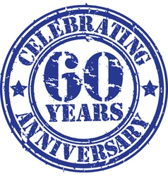 Celebrating 60 years anniversary grunge rubber sta vector