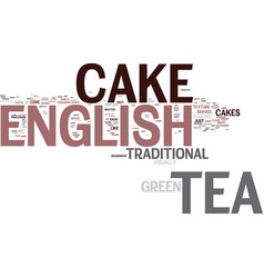 English tea cake text background word cloud vector