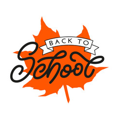 back to school lettering with orange maple leaf vector image