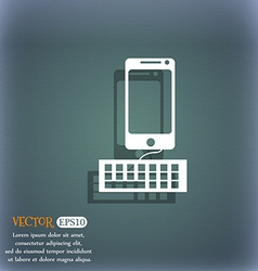 Computer keyboard and smatphone icon on the vector