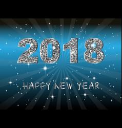 happy new year 2018 backgroundtypographic vector image vector image