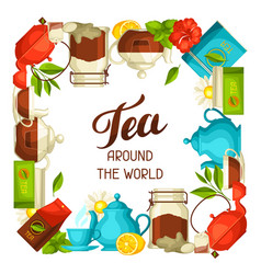 Tea around the world with tea and vector