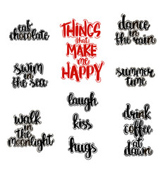 hand drawn lettering of things that make happy vector image vector image