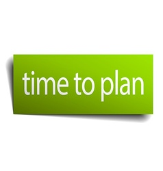 Time to plan square paper sign isolated on white vector
