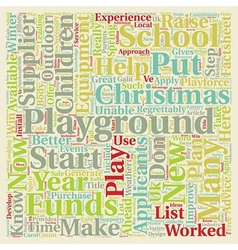 Put a playground on your christmas list text vector