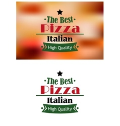 The best italian pizza label or sign vector image vector image
