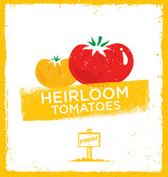 Fresh home grown heirloom tomatoes creative vector