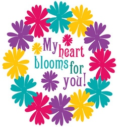 My heart blooms vector