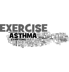 Asthma exercise for life text word cloud concept vector