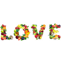 Word LOVE composed of different fruits with leaves vector image vector image