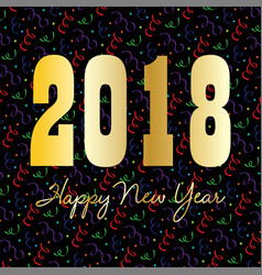 gold happy new year 2018 on confetti vector image vector image