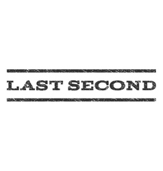 Last second watermark stamp vector