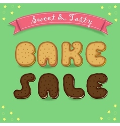 Bake sale inscription by cookies font vector