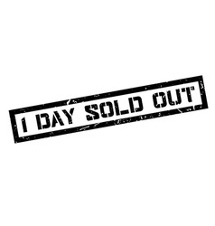 1 day sold out rubber stamp vector