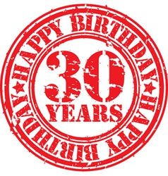 Grunge 30 years happy birthday rubber stamp vector image
