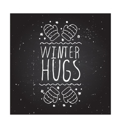 Winter hugs - typographic element vector