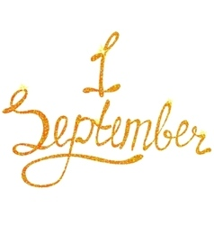 Lettering first september tinsels vector