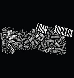 Loan officers do you want success text background vector