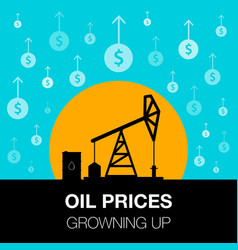 oil industry concept oil price growing up with vector image