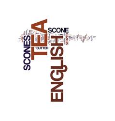 english tea scone and its characteristics text vector image