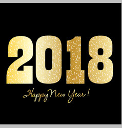 happy new year 2018 with gold and confetti vector image vector image