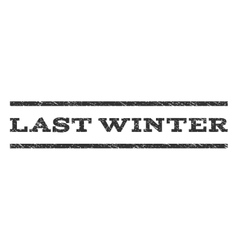 Last winter watermark stamp vector