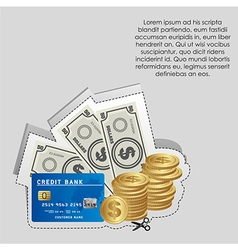 Label of coins banknotes and credit cards with cut vector
