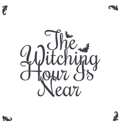 happy halloween vintage lettering the witching vector image